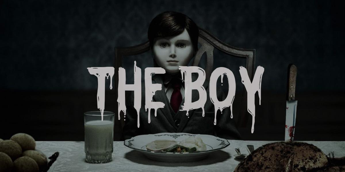 ザ・ボーイ 人形少年の館